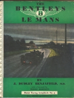 "Very rare 1948 Motor Racing Scrapbook dedicated to the1920 's Le Mans Bentleys and signed on the forward by ""Bentley Boy"" Dudley Benjafield"